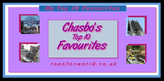 Chasbo's Top 10 Favourites